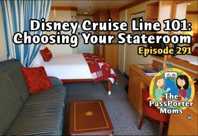 Jennifer and Sara discuss how to choose a stateroom when planning your Disney Cruise Line vacation. Plus an update from AllEars.Net, listener celebrations, and more!