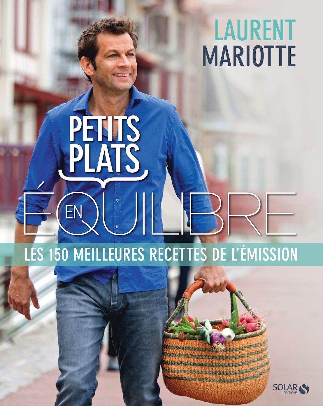 Petits Plats En Equilibres : petits, plats, equilibres, Petits, Plats, équilibre, Equilibre,, Laurent, Mariotte,