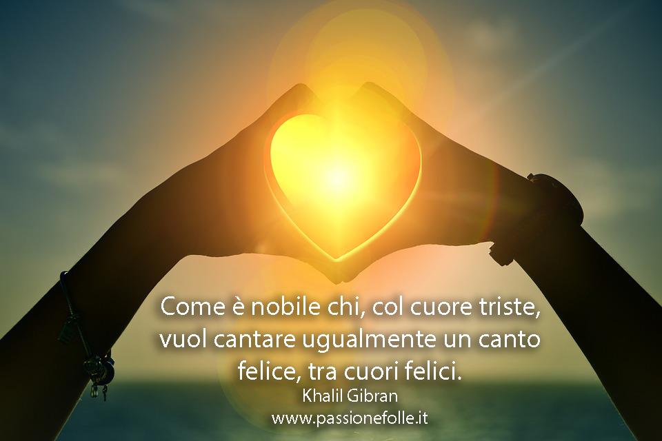 Frasi Belle Sulla Vita Di Kahlil Gibran.Frasi Sagge Sulla Vita Di Khalil Gibran Passione Folle Parole