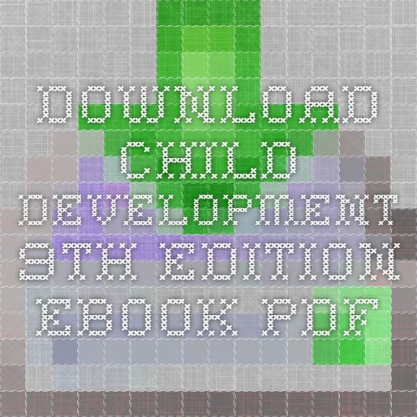 Download child development 9th edition ebook pdf education download child development 9th edition ebook pdf fandeluxe Gallery