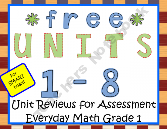 Smart Board Units 1 8 Everyday Math Grade 1 Reviews For Assessment Everyday Math Homeschool Math Math Websites
