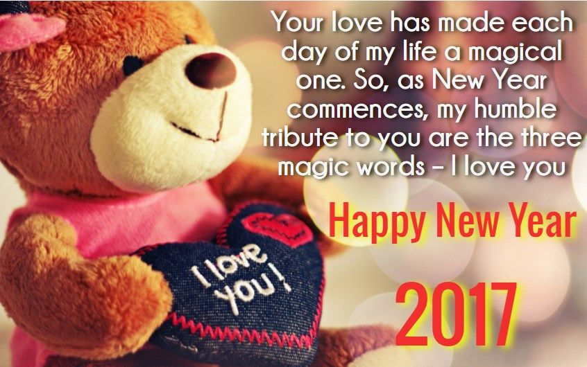 New Year Love Quotes For Her 2017 Happy New Year Quotes Teddy Day Love Message For Girlfriend