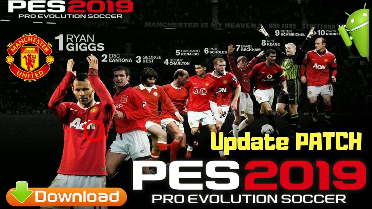 Latest UPDATE PES 2019 New Patch for Android – Pro Evolution Soccer