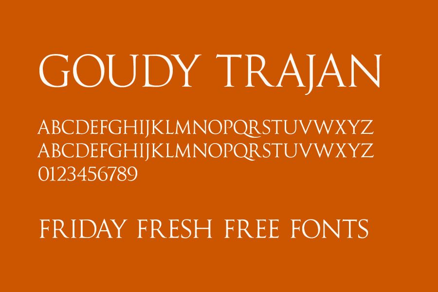 Goudy Trajan font (free version) - roman style, all caps, on