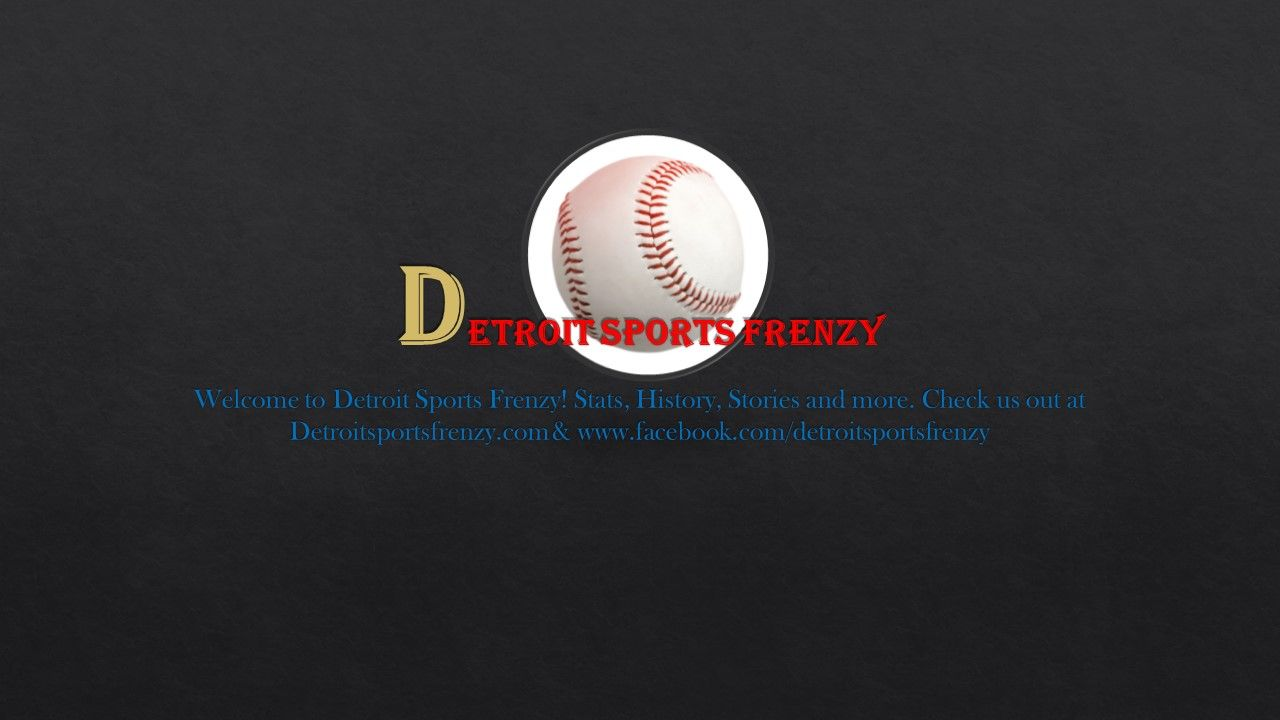 to Detroit Sports Frenzy! Stats, History, Stories