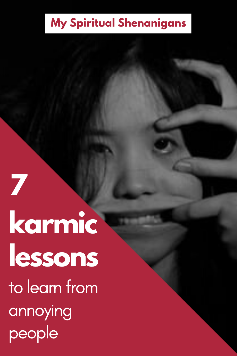 7 Karmic Lessons To Learn From People That Annoy You Spirituality Soul Contract Annoyed