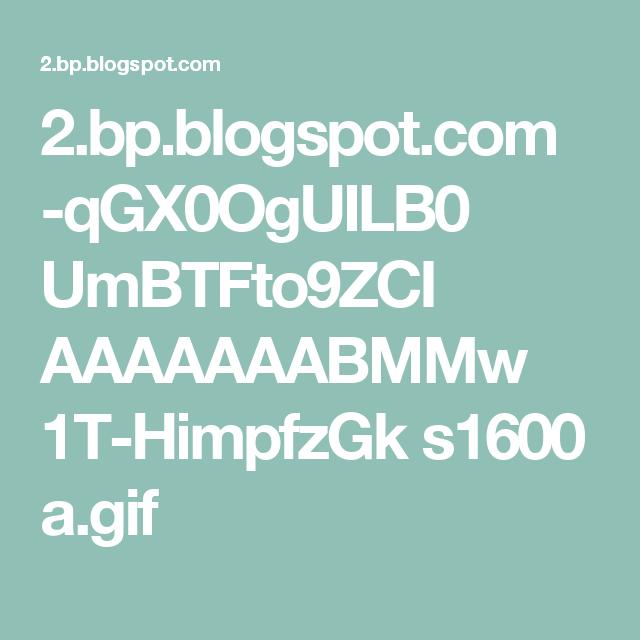 2.bp.blogspot.com -qGX0OgUILB0 UmBTFto9ZCI AAAAAAABMMw 1T-HimpfzGk s1600 a.gif