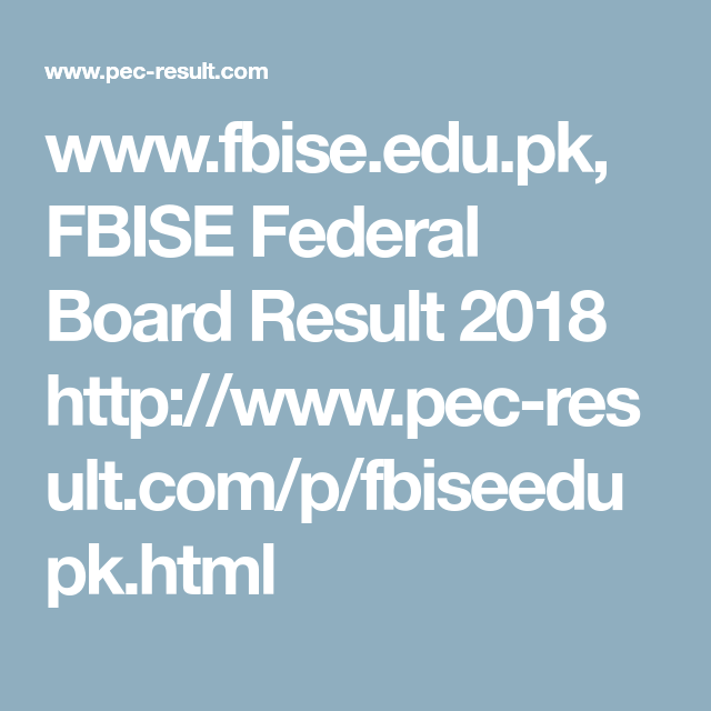 Pin by Alisha Butt on PEC Result | Board result, Federal board