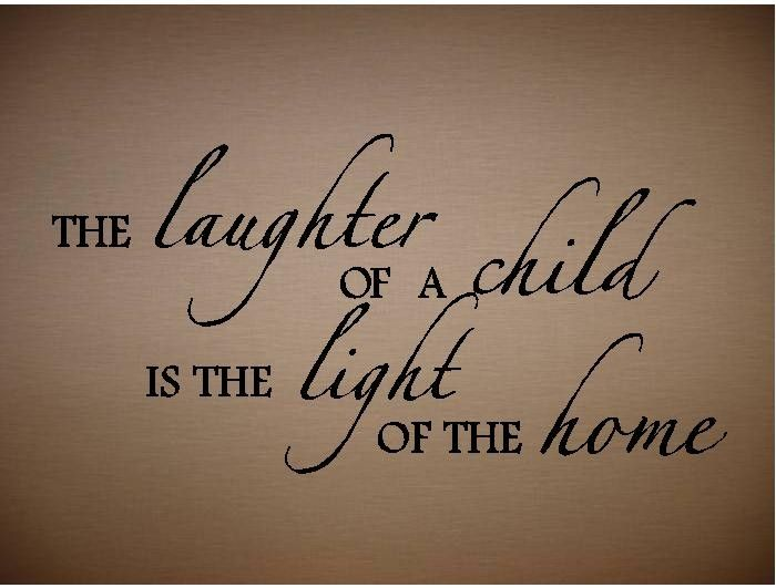 laughter of a child quotes tattoos | QUOTE - The Laughter of a Child - special buy any 2 quotes and get a ...