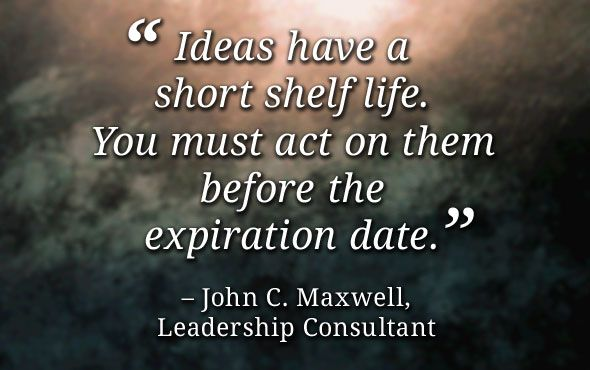Friday Quote: Maxwell on Ideas and Action | Quotes | Pinterest ...