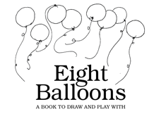 Eight Balloons Drawing and Activity Booklet The kids read