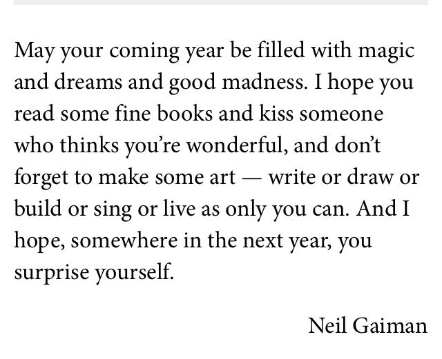 Neil Gaiman quote about the hopes for a new year | Life philosophy ...