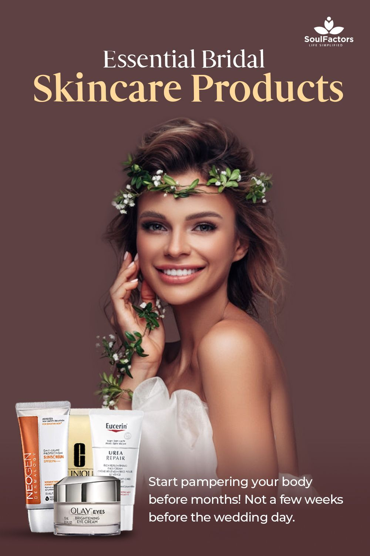 Essential Bridal Skincare Products In 2020 Bridal Skin Care Bridal Skin Best Wedding Makeup