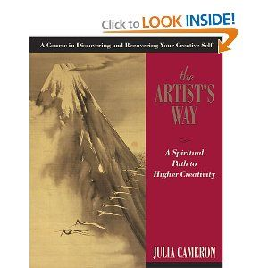 I M Intrigued The Artist S Way A Spiritual Path To Higher Creativity The Artist S Way Books Julia Cameron