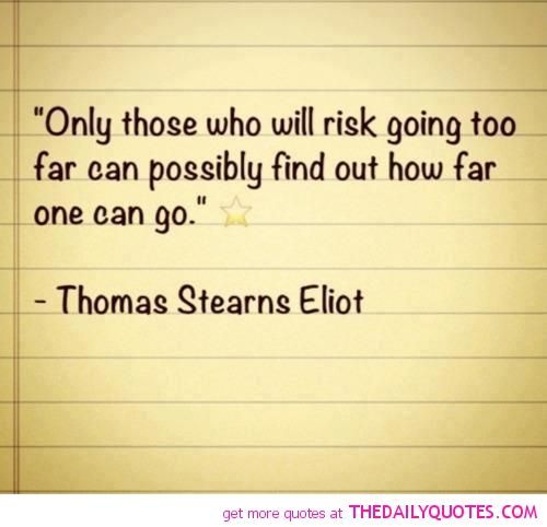 Only Those Who Will Risk
