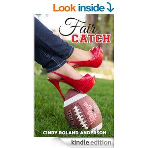 Amazon.com: Fair Catch eBook: Cindy Roland Anderson: Kindle Store