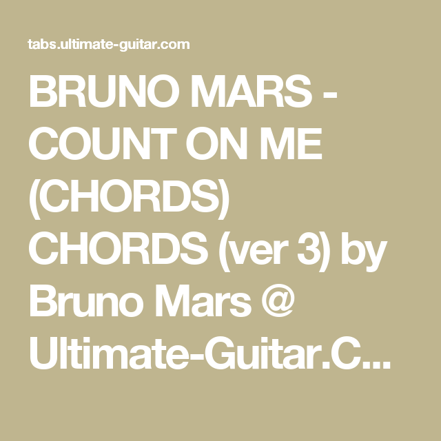 Bruno Mars Count On Me Chords Chords Ver 3 By Bruno Mars
