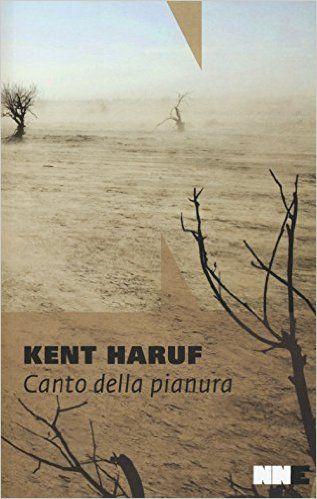 Amazon.it: Canto della pianura. Trilogia della pianura: 2 - Kent Haruf, F. Cremonesi - Libri