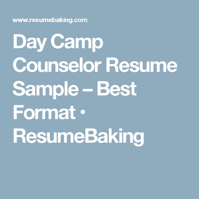 Day Camp Counselor Resume Sample  Best Format  Resumebaking