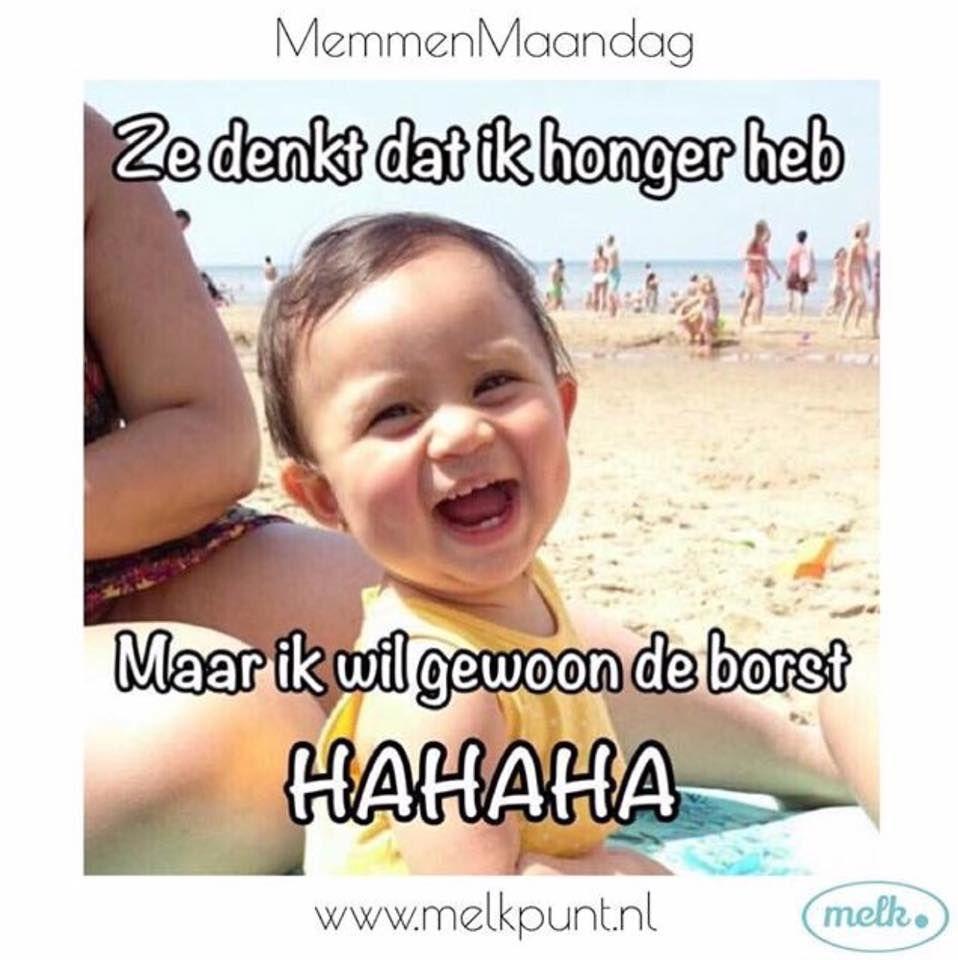 MemmenMaandag: ze denkt dat ik honger heb, maar ik wil gewoon de borst hahaha