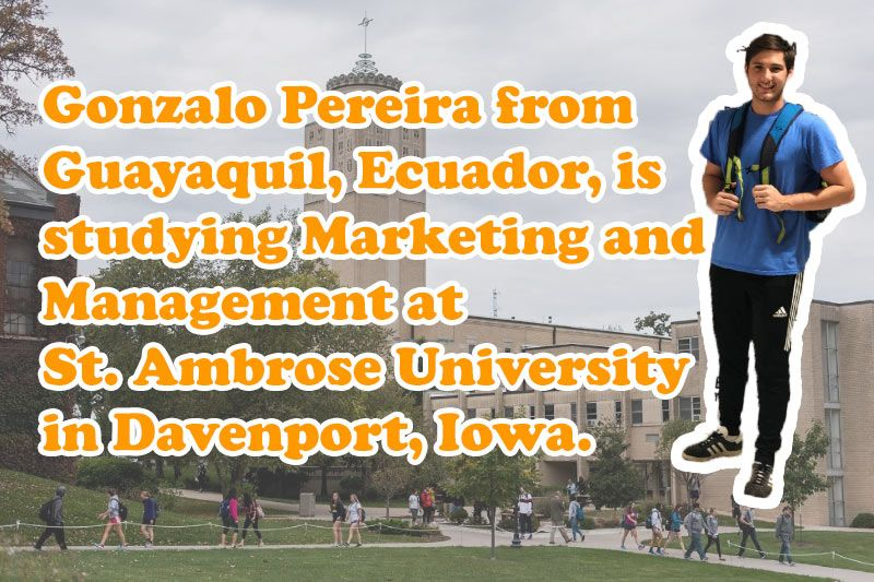 Gonzalo pereira from ecuador is studying marketing and