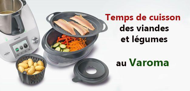 Temps De Cuisson Des Viandes Et Legumes Au Varoma Astuce Thermomix Recette Recettes De Cuisine Thermomix Recette
