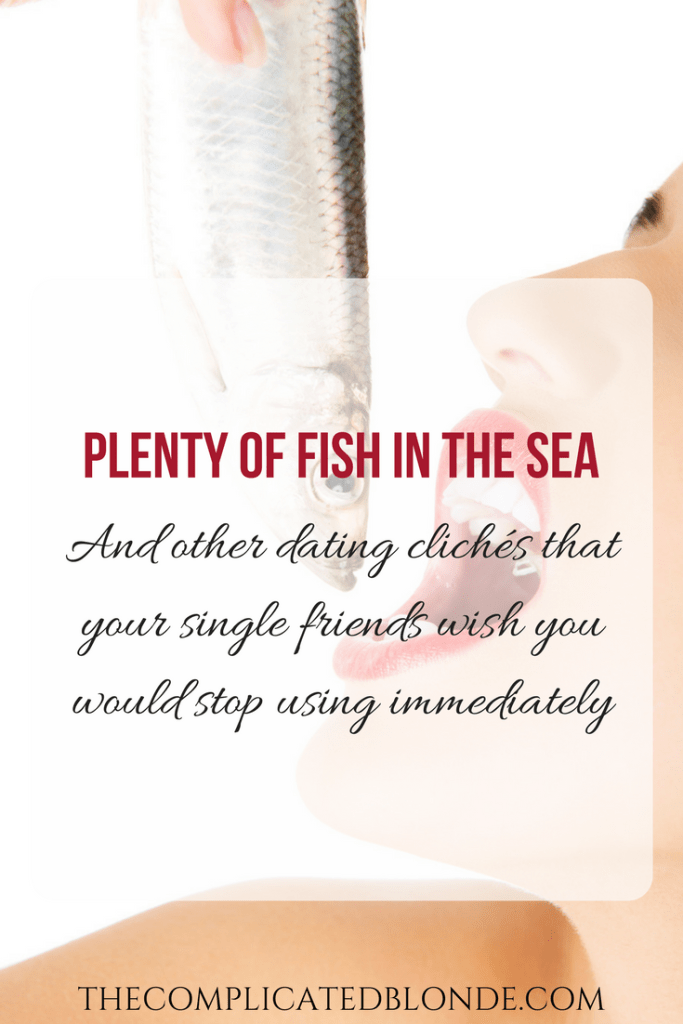 plenty of fish in the sea dating