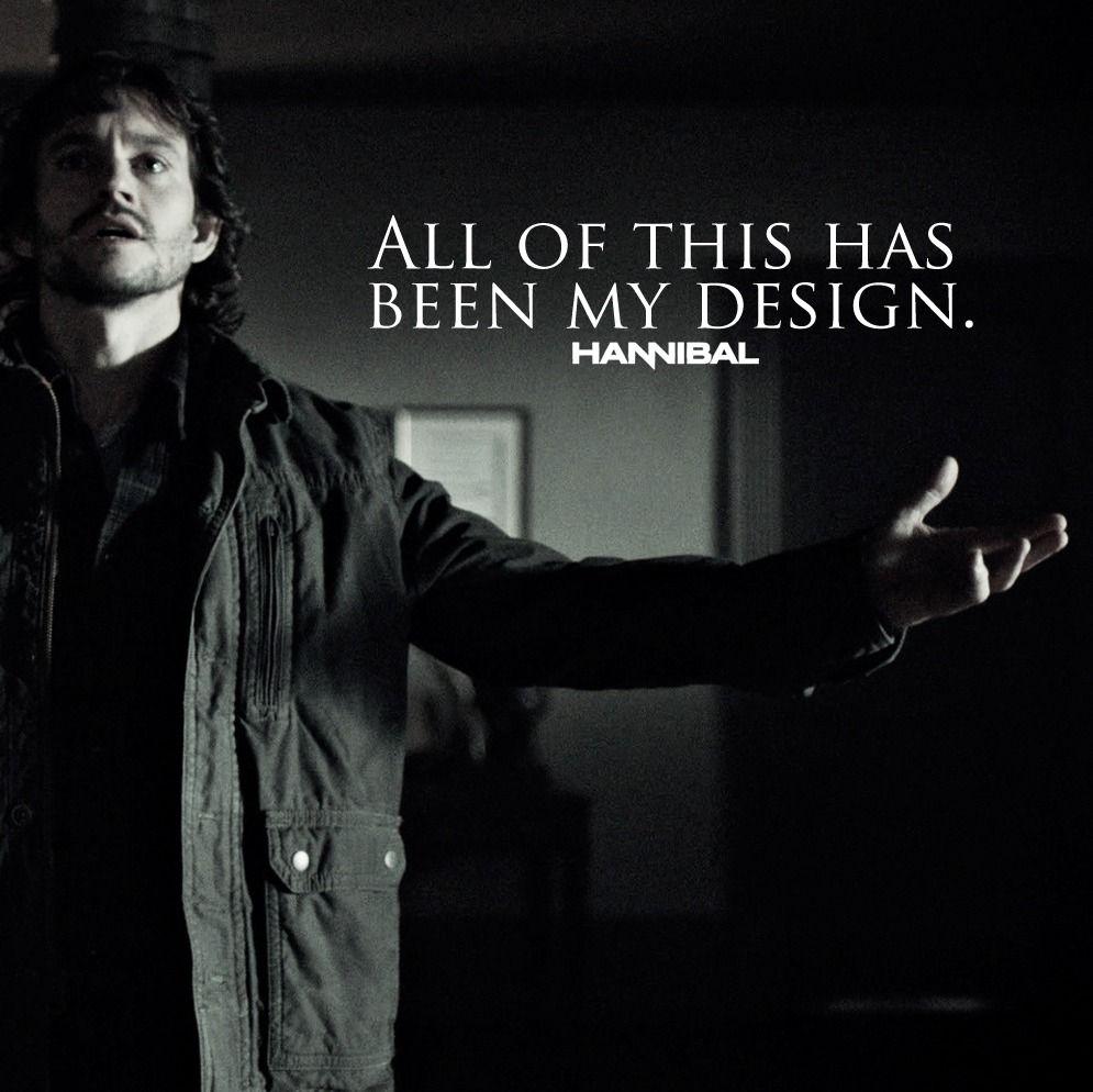 """All of this has been my design."" - Will Graham ||| Hannibal 2x07 ""Yakimono"""