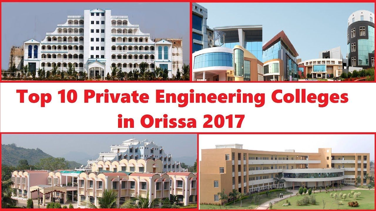 Top 10 Private Engineering Colleges in Orissa 2017 The