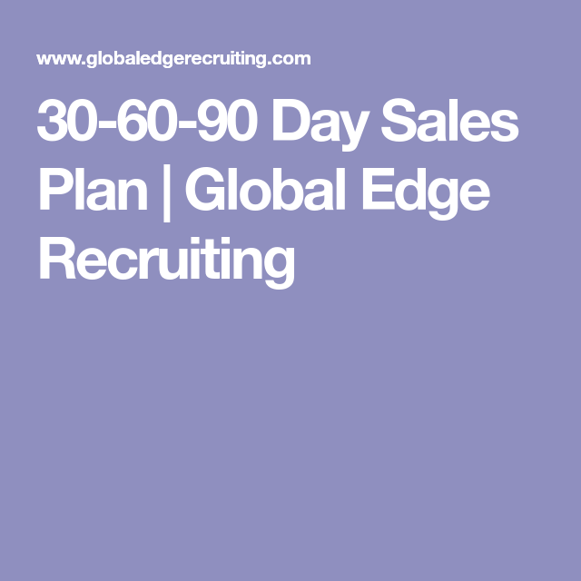 Day Sales Plan  Global Edge Recruiting  Job