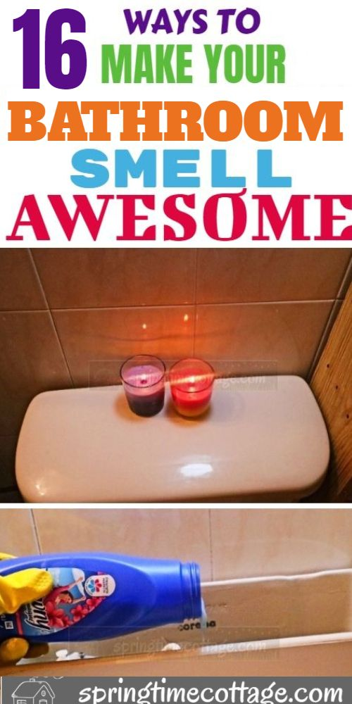 16 Ways To Make Your Bathroom Smell Awesome Bathroom Smells House Cleaning Tips Diy Cleaning Hacks