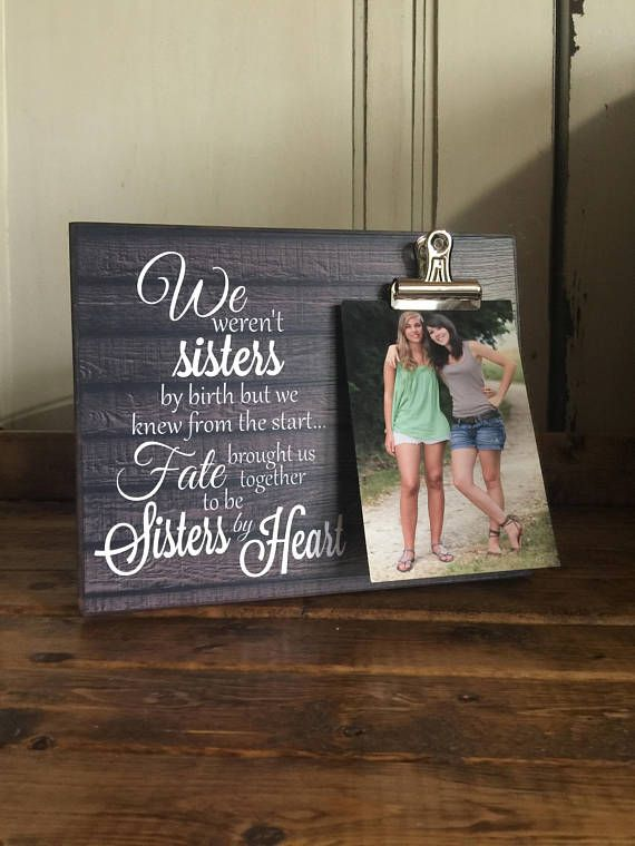 Personalized Picture Frame Gift For Sister Gift For Best Sister Gifts Diy Friendship Gifts Wedding Picture Frames Gifts