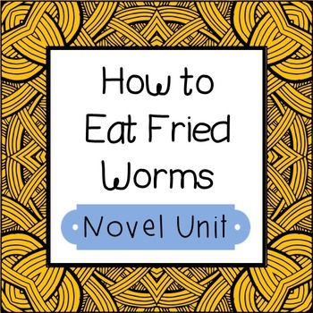 how to eat fried worms activities