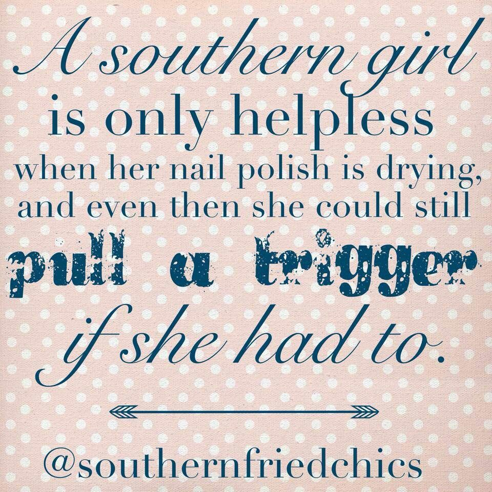 Southern women | Faith & Living | Southern women quotes, Southern