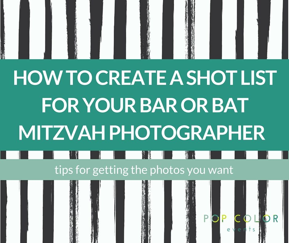 How To Create A Shot List For Your Bar Or Bat Mitzvah Photographer