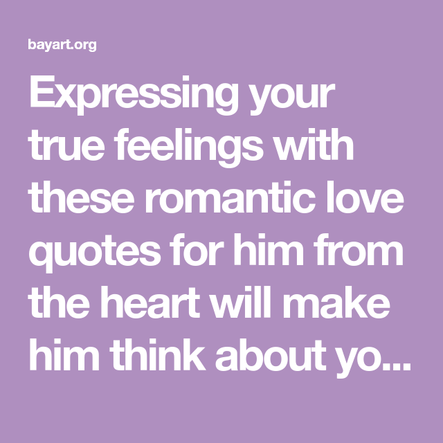 expressing your feelings to a guy quotes