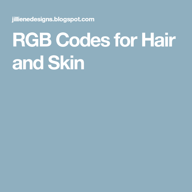 Rgb Codes For Hair And Skin Art In 2018 Pinterest Hair Color