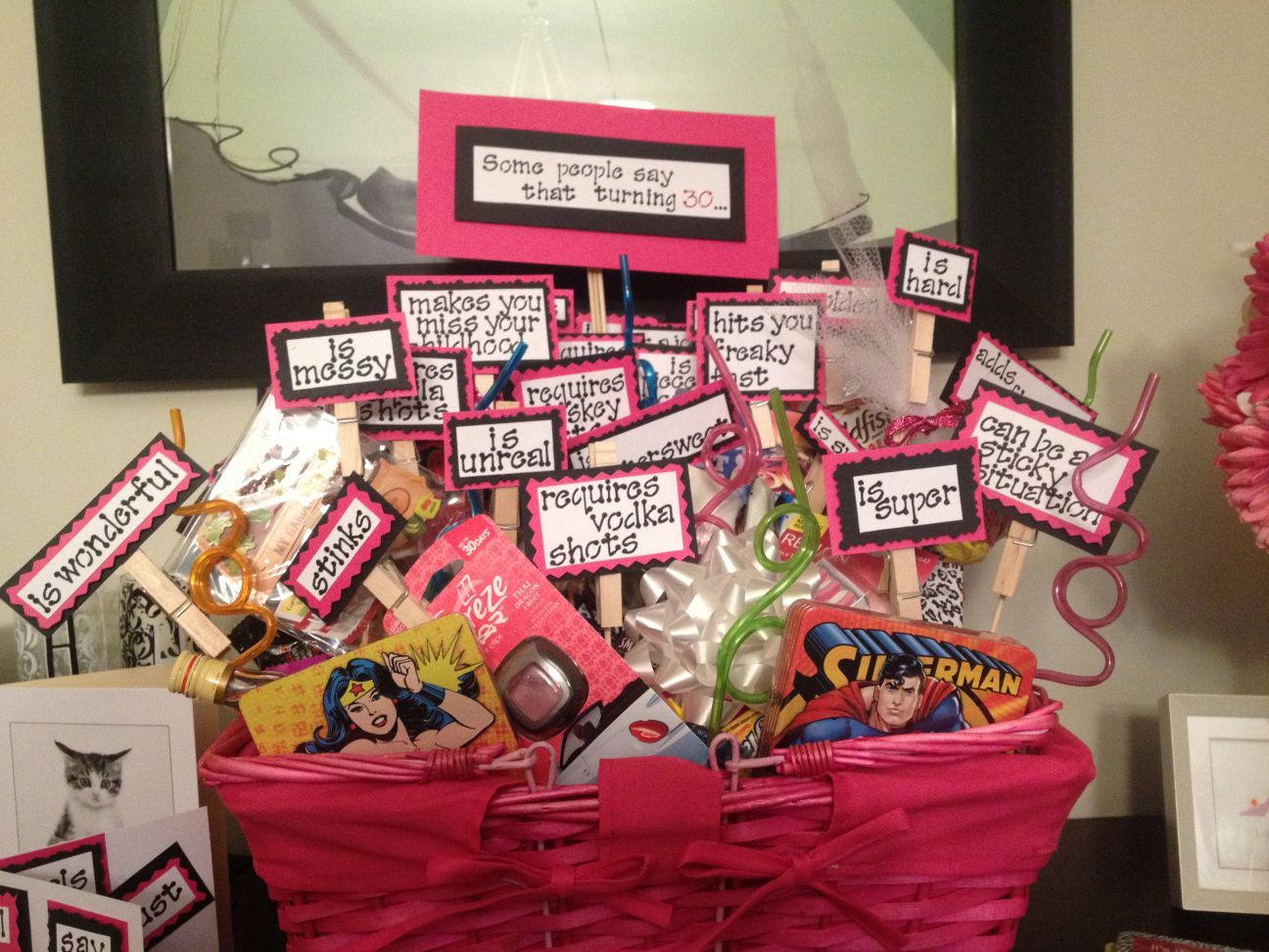 A Dear Friend Just Turned 30 And To Celebrate One Of Her Long Time Friends Came Up With This Super Cute Gift Basket Idea Some People Say That Turning