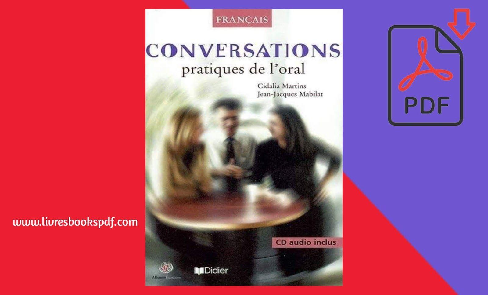 Telecharger Conversations Francais Pratiques De L Oral Pdf Gratuit Https Ift Tt 31k5eci In 2020 Alcoholic Drinks Red Wine Alcohol