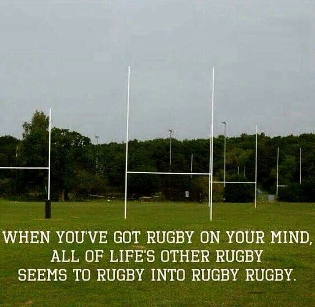 Because Rugby.