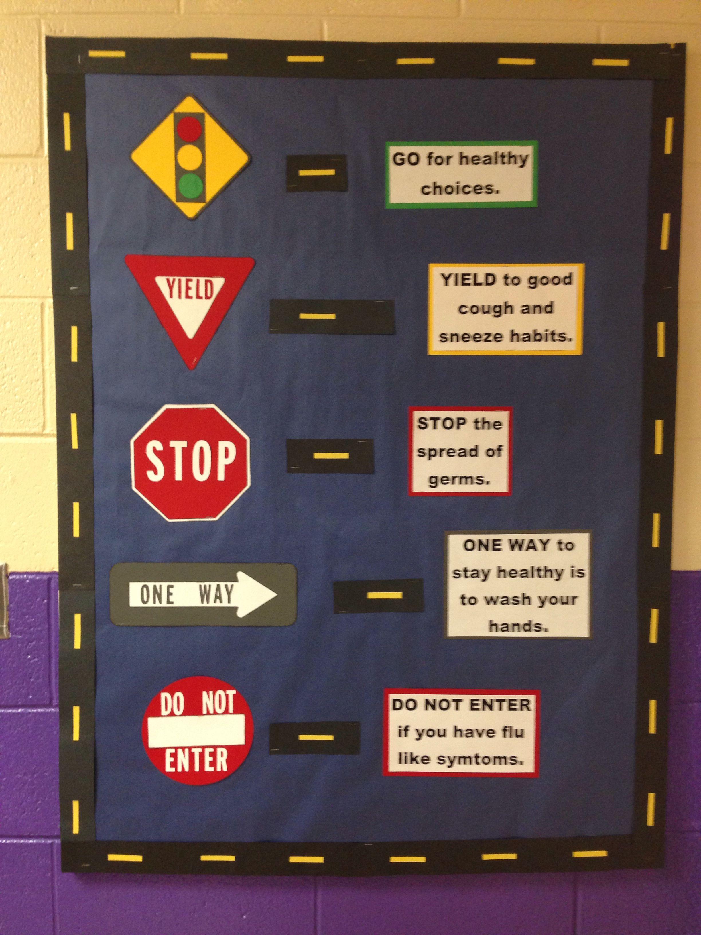 Road sign health tips, school nurse bulletin board Nurse