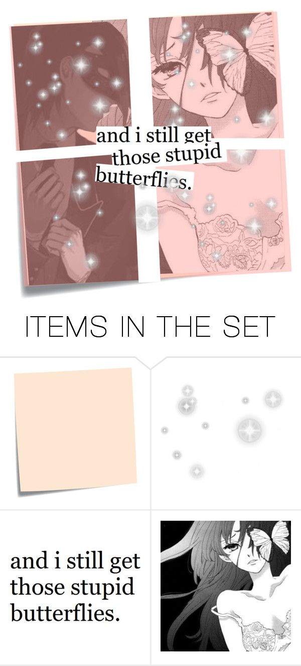"""And I still get those stupid butterflies"" by thornwaters ❤ liked on Polyvore featuring art"