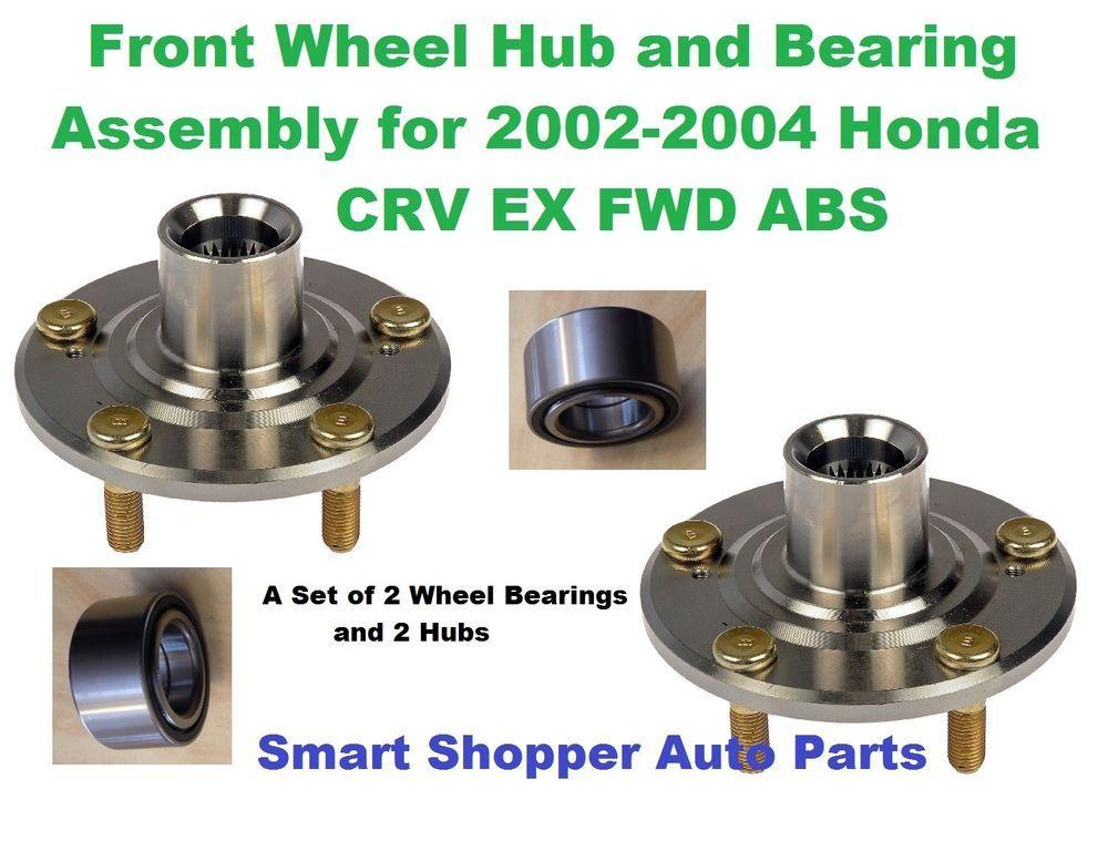 Front Wheel Bearing And Hub For 2002 2004 Honda Crv Ex 4wd W Abs Lt And Rt Aftermarketproducts Honda Crv Ex Honda Crv Honda