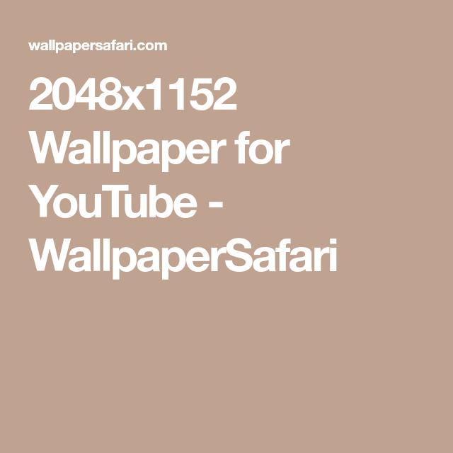 2048x1152 Wallpaper For Youtube Wallpapersafari