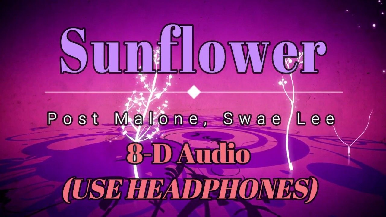 8D Audio 🎧 Post Malone, Swae Lee Sunflower (Lyric Video