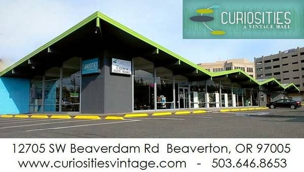 Curiosities Vintage Mall 12705 SW Beaverdam Road Beaverton ...