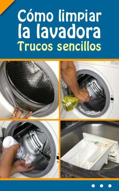 сómo Limpiar La Lavadora Trucos Sencillos De Limpieza Efectiva Consejos Cleaning Hacks Clean House Cleaning