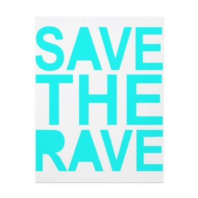 save the rave, stop the dubstep!