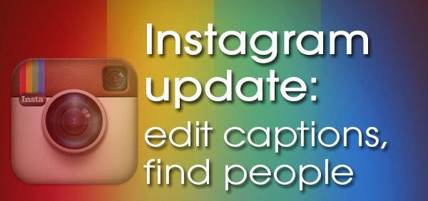 Discovery and Caption Editing on Instagram