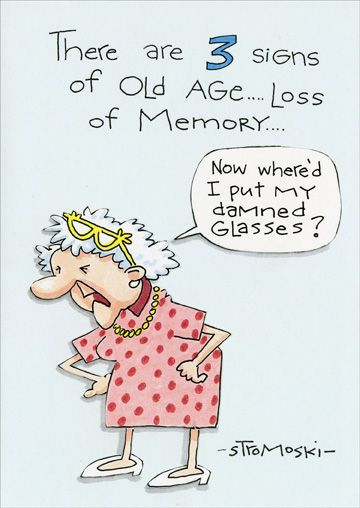 3 Signs of Old Age (1 card/1 envelope) Birthday Card